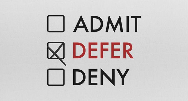 What does it mean to be deferred?