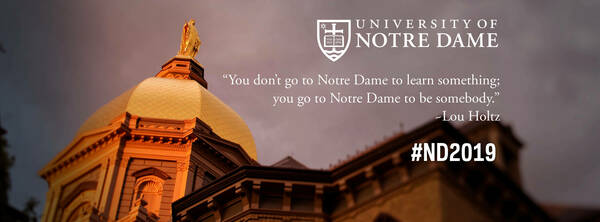 Facebook Cover Photo: You don't go to Notre Dame to learn something; you go to Notre Dame to be somebody