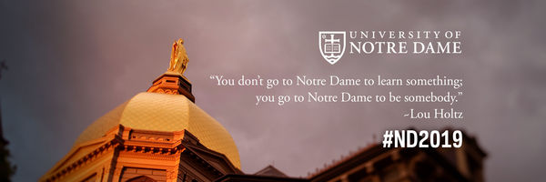 Twitter Cover Photo: You don't go to Notre Dame to learn something; you go to Notre Dame to be somebody