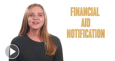 Watch the Financial Aid Notification Video