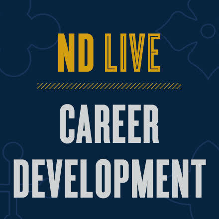 ND Live: Career Development