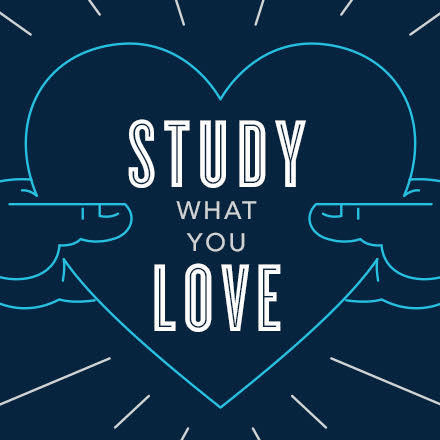 Study What You Love