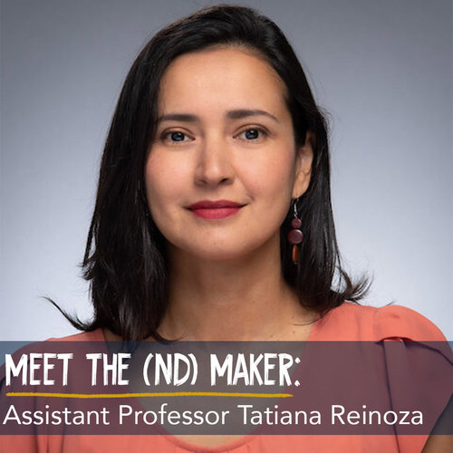 Tatiana Reinozameetthendmaker